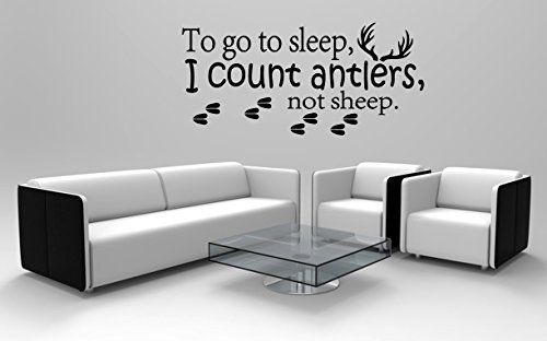 To Go To Sleep I Count Antlers Not Sheep Wall Decal Quote- Boy Wall Decals Nursery- Hunting Wall Decal Kids Boys Room Bedroom Home Decor (FA102) (40