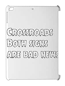 Crossroads Both signs are bad news iPad air plastic case