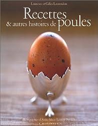 Recettes et autres histoires de poules par Laurence Laurendon