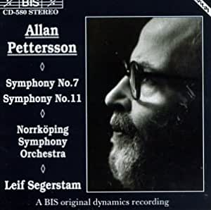 Pettersson: Symphonies, No. 7 and 11