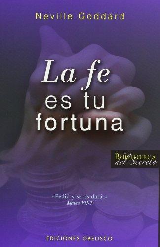 La Fe Es Tu Fortuna