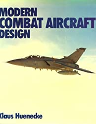 Modern Combat Aircraft Design: Technology and Function