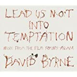 Lead Us Not Into Temptation [Import allemand]
