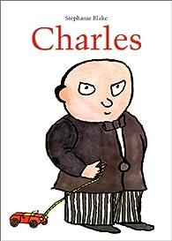 Charles par Stephanie Blake