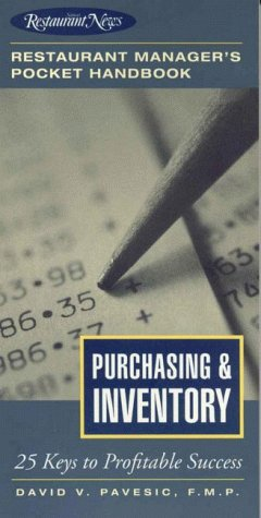 Purchasing and Inventory : 25 Keys to Profitable Success (Restaurant Manager's Pocket Handbook Series)
