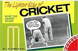 Lighter Side of Cricket