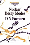 Nuclear Decay Modes 9780750303385