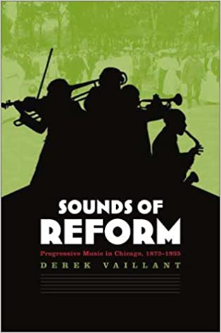 Sounds of Reform: Progressivism and Music in Chicago,