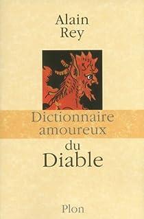 Dictionnaire amoureux du Diable par Rey