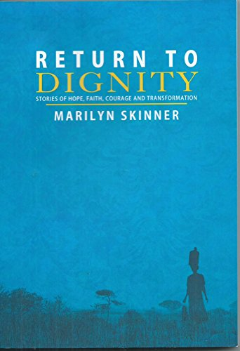 """""""Return to Dignity (Stories of Hope, Faith,courage and Transformation)"""" av Marilyn Skinner"""