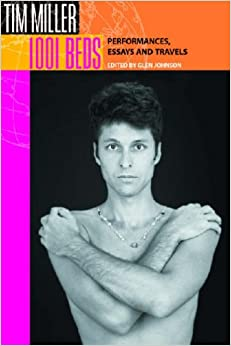 1001 Beds: Performances, Essays and Travels (Living Out: Gay and Lesbian Autobiographies)
