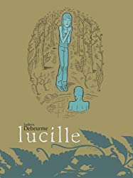 Lucille by Ludovic Debeurme (2011-07-12)