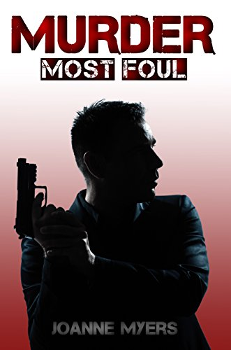 Book: Murder Most Foul by JoAnne Myers