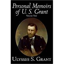 The Personal Memoirs of U. S. Grant, Vol. 2