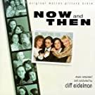 Now And Then: Original Motion Picture Score