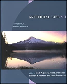 Artificial Life: Proceedings of the Seventh International Conference on Artificial Life (Complex Adaptive Systems)