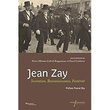 Jean Zay: Invention, Reconnaissance, Postérité (Perspectives Historiques) (French Edition)