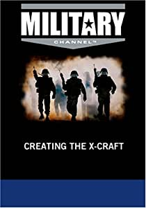 Creating the X-Craft