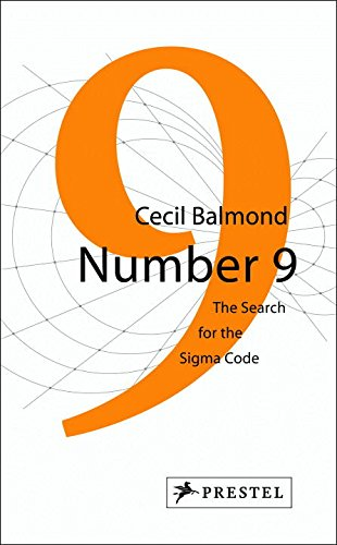 number 9 the search for the sigma code cecil balmond 9783791340678 amazoncom books - Quest Bergroer Sessel