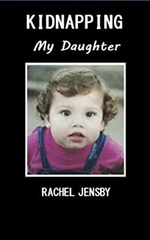 Kidnapping My Daughter Rachel Jensby ebook product image