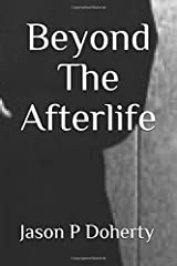 Beyond The Afterlife (Ping Trilogy) Paperback