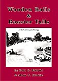 Wooden Rails and Rooster Tails, Earl C. Fabritz and Allan G. Krause, 0974266809