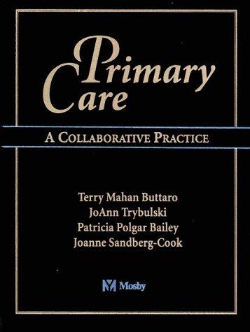 Primary Care: A Collaborative Practice -  Buttaro, Terry Mahan, Hardcover
