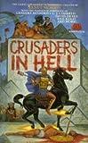 Crusaders in Hell, Janet Morris, 0671656392