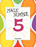 Magic Number 5, Pamela White, 1477292225