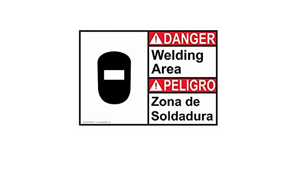 ANSI Danger Welding Area - Zona De Soldadura Sign with English + Spanish Text and Symbol Safety Label Decal Sticker Vinyl Label 18 X 24 Inches: Amazon.com: ...