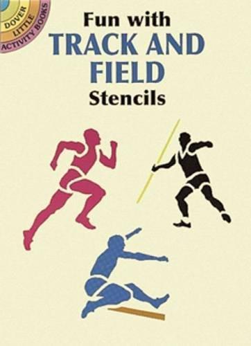 Fun with Track and Field Stencils (Dover Stencils)