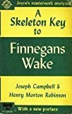 img - for A Skeleton Key to Finnegans Wake (A Viking Compass Book C-74) by Joseph Campbell (1961-01-20) book / textbook / text book