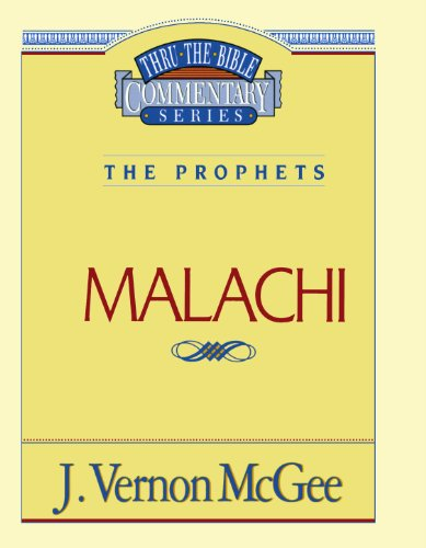 Malachi - Book #33 of the Thru the Bible
