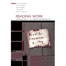 Reading Work: Literacies in the New Workplace by Mary Ellen Belfiore (2004-01-23)