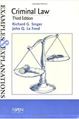 Criminal Law: Examples and Explanations (Examples & Explanations Series) Paperback