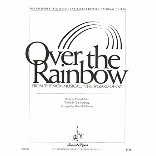 Over the Rainbow - Arrangements from the Wizard of Oz For Recorder and Keyboard by Westco
