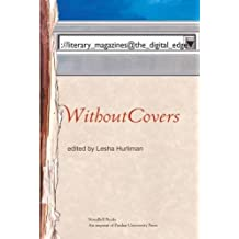 Without Covers: literary_magazines@the_digital_edge