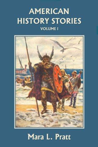 American History Stories, Volume I (Yesterday's Classics)