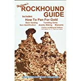 Hoffman's Rockhound Guide - Includes How to Pan for Gold, Charles S. Hoffman and Margaret Hoffman, 0936738006
