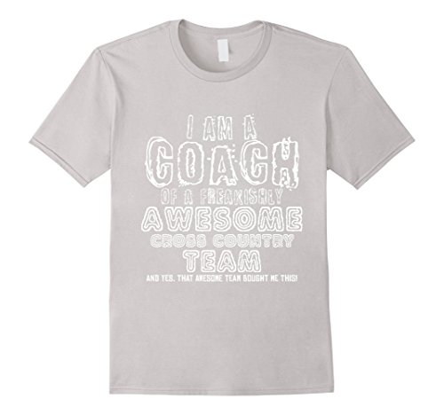 Men's I Am a Coach Of Freakishly Awesome Cross Country Team Tshirt XL Silver