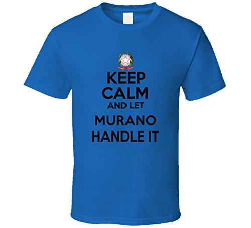 Keep Calm And Let Murano Handle It Italian Coat Of Arms T Shirt L Royal Blue