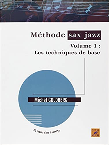 Téléchargement Méthode sax jazz - Vol. 1 : Les techniques de base (avec 1 CD) pdf ebook