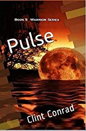 Pulse: Book 5 in the Warrior Series