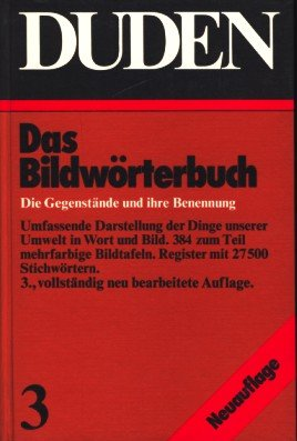 Download Duden Bildwörterbuch Band 3: Die Gegenstande und Ihre Benennung (German Edition) ebook