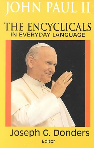 John Paul II: The Encyclicals in Everyday Language by Orbis Books