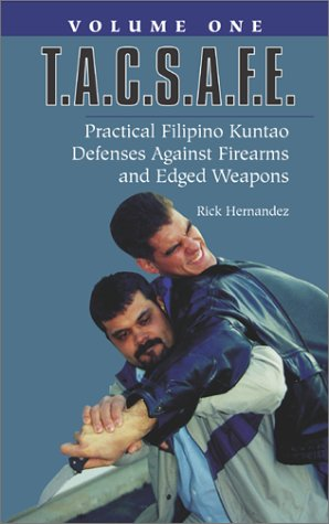 T.A.C.S.A.F.E.: Practical Filipino Kuntao Defenses Against Firearms And Edged Weapons [VHS]