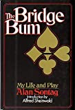 The Bridge Bum, Alan Sontag, 0688031978