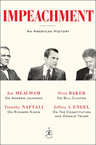 Impeachment: An American History (Modern Library)