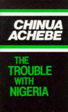 9966467807 - Chinua Achebe: The Trouble With Nigeria - Kitabu