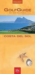 Holiday GolfGuide Costa del Sol: Der Golf-Reiseführer
